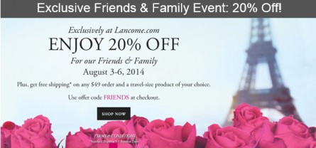 Surprise!  Lancome is running a friends and family sale from 8/3-8/6/14!
