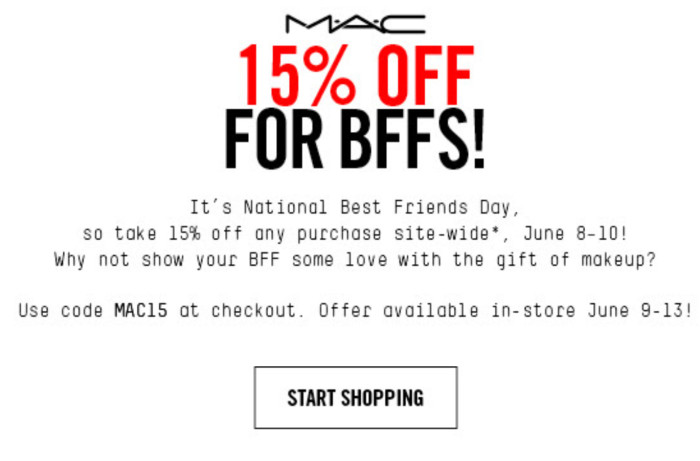 15% Off For MAC BFF Day!